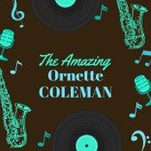 The Amazing Ornette Coleman von Ornette Coleman