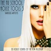 The Nu School House Tools 3 de Various Artists