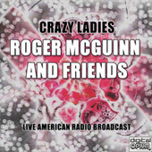 Crazy Ladies (Live) de Roger McGuinn