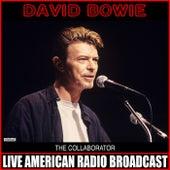 The Collaborator von David Bowie