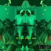 Clap For Me by Mike Blast