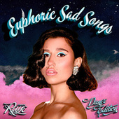 Euphoric Sad Songs (Dance Edition) by RAYE
