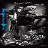 Ride Or Die by Young Ocho