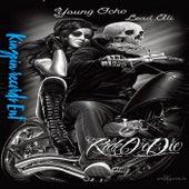 Ride Or Die von Young Ocho