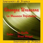 La Mauvaise Reputation de Georges Brassens