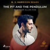 B. J. Harrison Reads the Pit and the Pendulum von Edgar Allan Poe