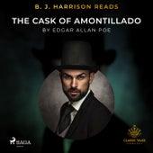 B. J. Harrison Reads the Cask of Amontillado von Edgar Allan Poe