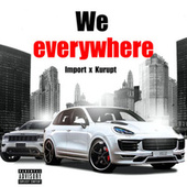 We Everywhere de Import