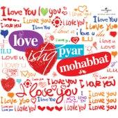 Love Ishq Pyar Mohabbat by Various Artists