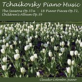 Tchaikovsky : The Seasons Op. 37a, Children's Album Op. 39, 18 Pieces Op. 72 by Claudio Colombo