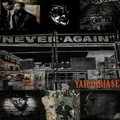 NEVER AGAIN by Yah Dibiase