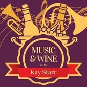 Music & Wine with Kay Starr de Kay Starr