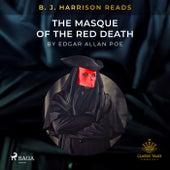 B.J. Harrison Reads the Masque of the Red Death von Edgar Allan Poe