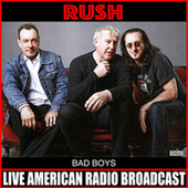 Bad Boys (Live) de Rush