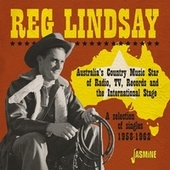 Australia's Country Music Star of Radio, TV, Records and the International Stage: A Selection of Singles (1958-1962) von Reg Lindsay