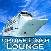 Cruise Liner Lounge (Luxury Chillout Holidays del Mar) by Various Artists