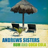 Rum and Coca Cola (26 Hits) by The Andrews Sisters