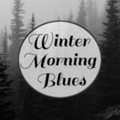 Winter Morning Blues di Various Artists