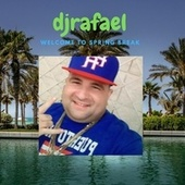 Summer vibes welcome to spring break by DJ Rafael