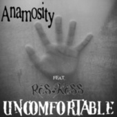 Uncomfortable by Anamosity (1)