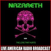 The Love That Hurts (Live) de Nazareth