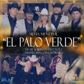 El Palo Verde (En Vivo) de Silvia Mendivil