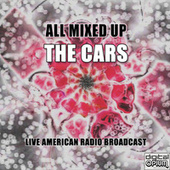 All Mixed Up (Live) by The Cars