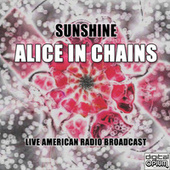 Sunshine (Live) von Alice in Chains