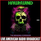 The Bending Corridor (Live) fra Hawkwind