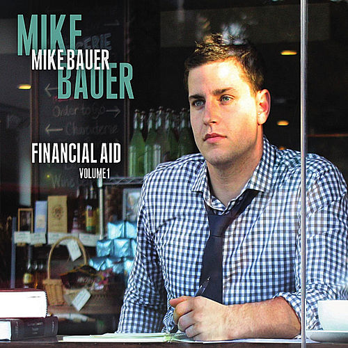 Financial Aid, Vol. 1 by Mike Bauer