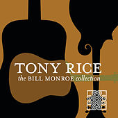 The Bill Monroe Collection de Tony Rice