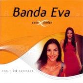 Sem Limite (2 CDs - 30 Sucessos) de Banda Eva