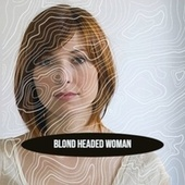Blond Headed Woman by Various Artists