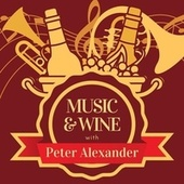 Music & Wine with Peter Alexander von Peter Alexander