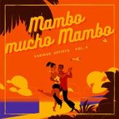 Mambo Mucho Mambo, Vol. 4 de Various Artists