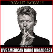 Reptilians (Live) von David Bowie