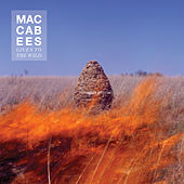 Given To The Wild by The Maccabees