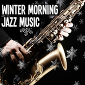 Winter Morning Jazz von Various Artists