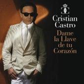 Dame La Llave De Tu Corazón de Cristian Castro