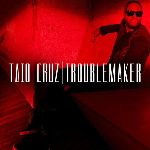Troublemaker by Taio Cruz