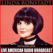 Faithless Love (Live) de Linda Ronstadt