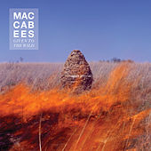 Given To The Wild von The Maccabees