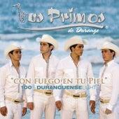 Con Fuego En Tu Piel...100% Duranguense Light de Los Primos De Durango