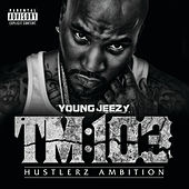 TM:103 Hustlerz Ambition by Jeezy