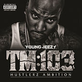 TM:103 Hustlerz Ambition (Deluxe) by Jeezy