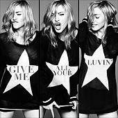 Give Me All Your Luvin' von Madonna