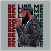 Be Like Me de Lighthou5e