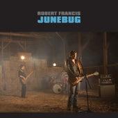 Junebug von Robert Francis & The Night Tide