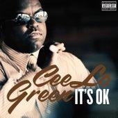 It's OK de CeeLo Green