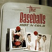 Hot'n Cold von The Baseballs